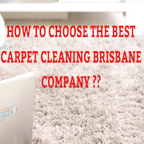 How To Choose The Best Carpet Cleaning Brisbane Company – Best Carpet Cleaner Brisbane